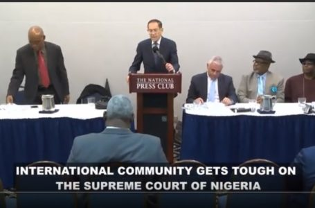 INTERNATIONAL COMMUNITY GETS TOUGH ON THE SUPREME COURT OF NIGERIA – [WATCH VIDEO]