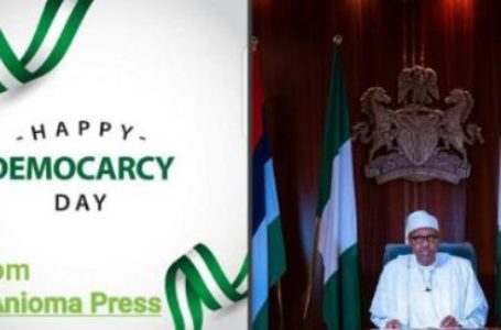 DEMOCRACY DAY: NATIONAL BROADCAST BY PRESIDENT MUHAMMADU BUHARI.