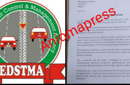 I write to withdraw my services from the Edo State Traffic Management Agency(EDSTMA): Monday Ogiegor